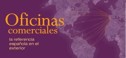 Oficinas comerciales, la referencia española en el exterior